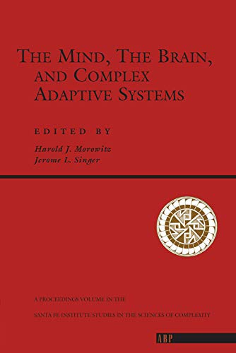 9780201409864: The Mind, The Brain And Complex Adaptive Systems (Santa Fe Institute Series)