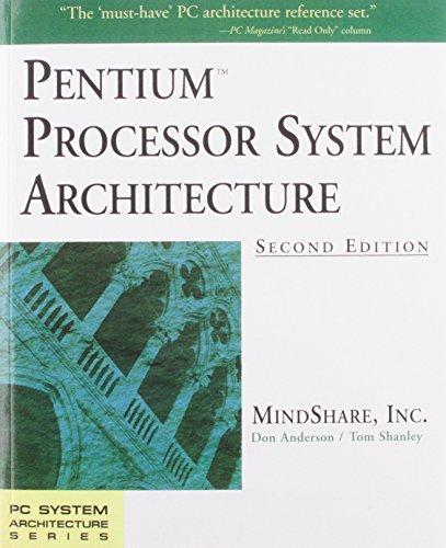 9780201409925: Pentium Processor System Architecture (PC System Architecture)