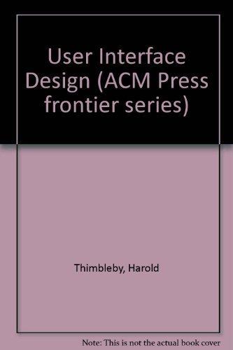 9780201416183: User Interface Design (ACM Press frontier series)