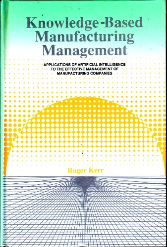 9780201416220: Knowledge-Based Manufacturing Management