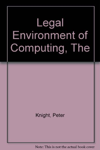 The Legal Environment of Computing