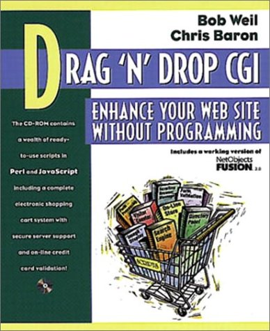 9780201419665: Drag `n' Drop CGI: Enhance Your Web Site Without Programming