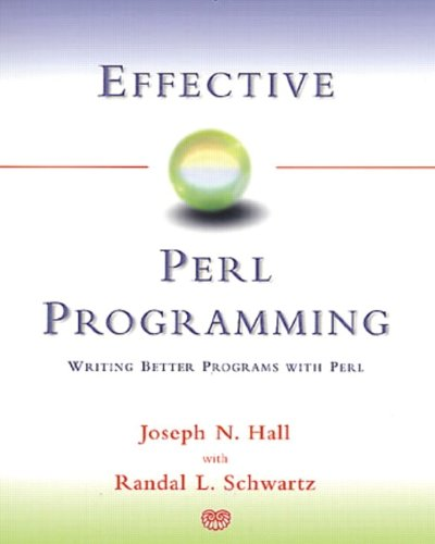 9780201419757: Effective Perl Programming: Writing Better Programs with Perl