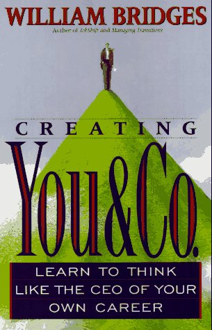 "9780201419870: Creating ""You & Co."": Learn to Think Like the Ceo of Your Own Career"