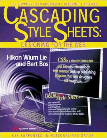 9780201419986: Cascading Style Sheets: Designing for the Web