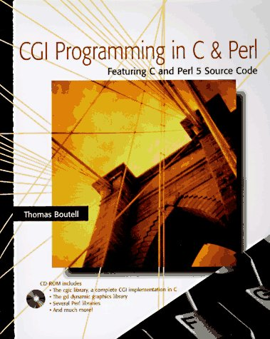 9780201422191: CGI Programming in C and Perl