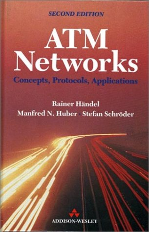 9780201422740: ATM Networks: Concepts, Protocols, Applications (Electronic Systems Engineering Series)