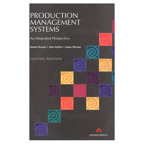 9780201422979: Production Management Systems: An Integrated Approach