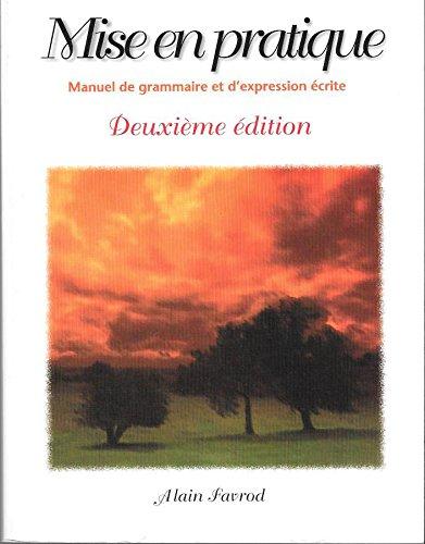 MIS En Pratique: Manuel de Grammaire Et: Alain Favord; Alain