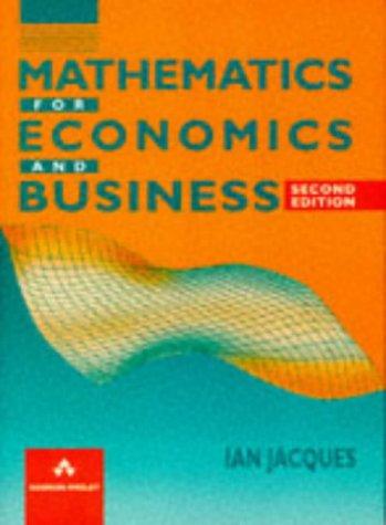 9780201427691: Mathematics for Economics and Business