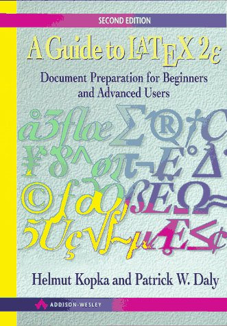 9780201427776: A Guide to Latex: Document Preparation for Beginners and Advanced Users, 2nd Edition