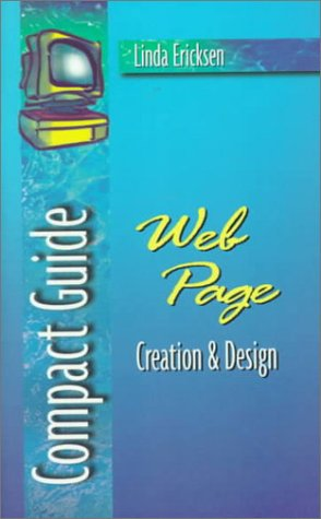 9780201428797: Compact Guide: Web Page Creation & Design