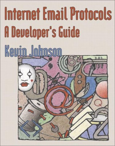 9780201432886: Internet Email Protocols: A Developer's Guide