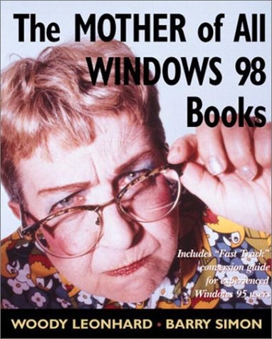9780201433128: The Mother of All Windows 98 Books