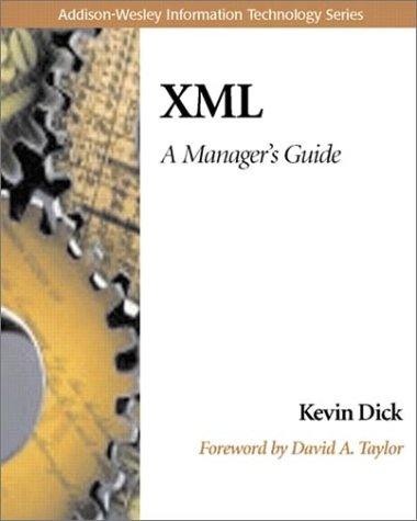 9780201433357: XML: A Manager's Guide (Information Technology)