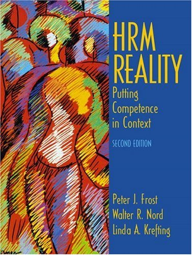 HRM Reality (2nd Edition): Peter J. Frost,