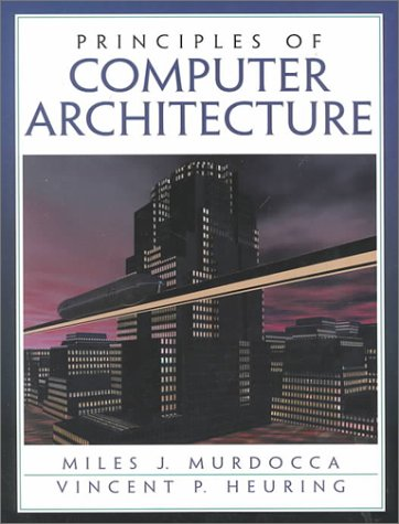 9780201436648: Principles of Computer Architecture: United States Edition