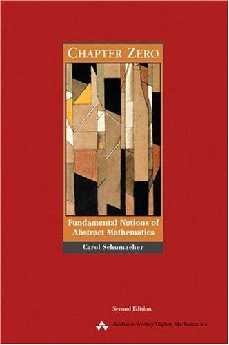 9780201437249: Chapter Zero: Fundamental Notions of Abstract Mathematics (Addison-Wesley higher mathematics series)