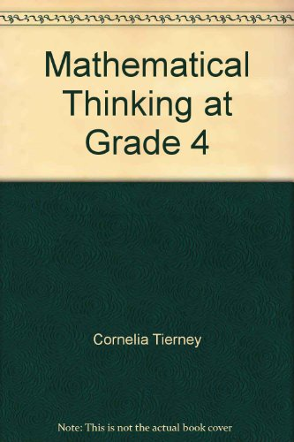 9780201438338: Mathematical Thinking at Grade 4, Investigations in Number, Data and Space, Grade 4