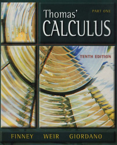 Thomas' Calculus: Pt. 1 (020144142X) by Thomas, George; Finney, Ross; Weir, Jan D.