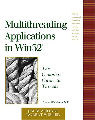 9780201442342: Multithreading Applications in WIN32: The Complete Guide to Threads: The Complete Guide to Threads in Windows 95 and Windows NT (Addison-Wesley Microsoft Technology)