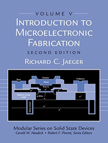 9780201444940: Introduction to Microelectronic Fabrication: Volume 5 of Modular Series on Solid State Devices (2nd Edition)