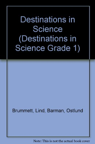 9780201450118: Destinations in Science (Destinations in Science Grade 1)