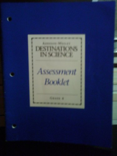 9780201450439: Destinations in Science Assesment Booklet. Grade 4.