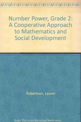 Number Power, Grade 2: A Cooperative Approach to Mathematics and Social Development (020145520X) by Robertson, Laurel; Urquhart-Brown, Susan; Regan, Sheila