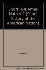 9780201456653: A Short History of the American Nation