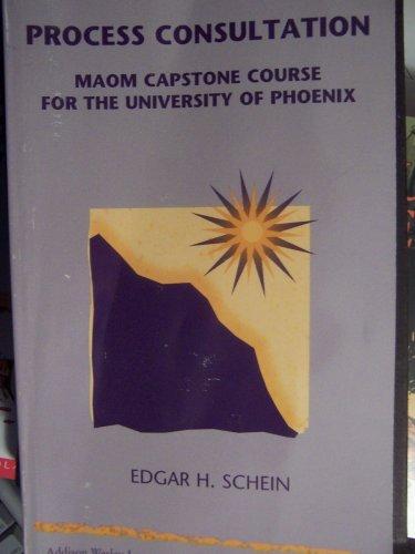 9780201472509: Process Consultation: Maom Capstone Course for the University of Phoenix