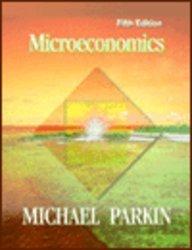 Michael parkin abebooks economics microeconomics michael parkin fandeluxe Image collections