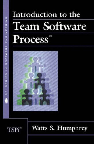 Introduction to the Team Software Process: Watts S. Humphrey