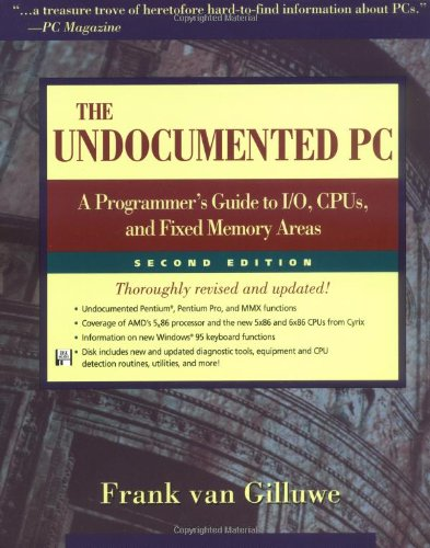 9780201479508: The Undocumented PC: A Programmer's Guide to I/O, CPUs, and Fixed Memory Areas (2nd Edition)
