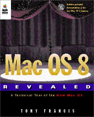 9780201479553: Mac OS 8 Revealed, with CD-ROM