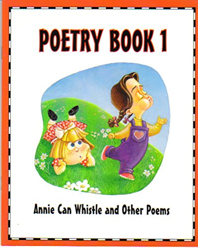 9780201480139: Poetry Book 1: Annie Can Whistle and Other Poems (Waterford Institute, 1e)