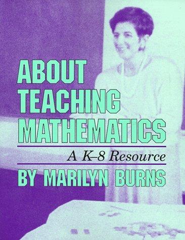 9780201480399: About Teaching Mathematics