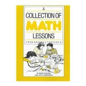 9780201480429: A Collection of Math Lessons - from Grades 6 Through 8