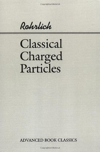 9780201483000: Classical Charged Particles (Advanced Books Classics)