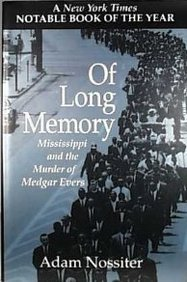 9780201483390: Of Long Memory: Mississippi And The Murder Of Medgar Evers