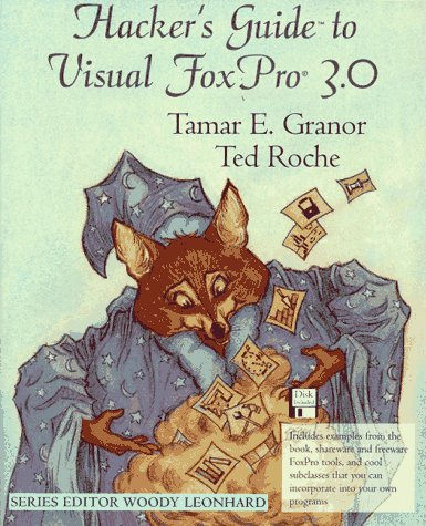9780201483796: Hacker's Guide to Visual FoxPro(R) 3.0