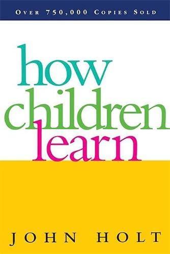 9780201484045: How Children Learn (Classics in Child Development)