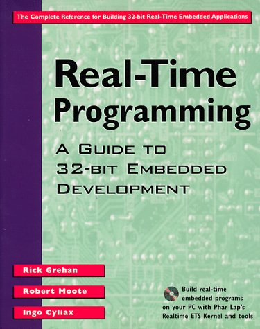 9780201485400: Real-Time Programming: A Guide to 32-bit Embedded Development