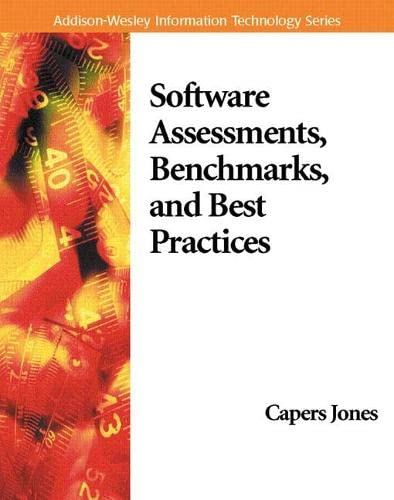 9780201485424: Software Assessments, Benchmarks, and Best Practices (Information Technology)