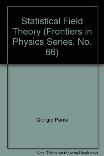 9780201488340: Statistical Field Theory (Frontiers in Physics Series, No. 66)