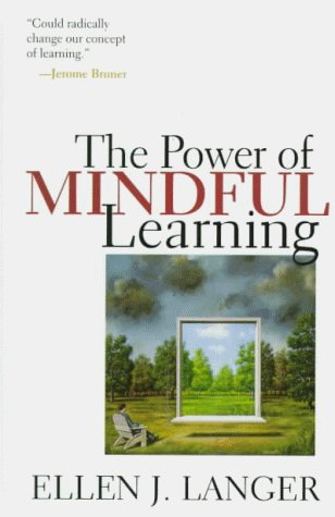 9780201488395: The Power Of Mindful Learning