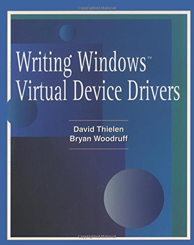 9780201489217: Writing Windows Virtural Device Drivers (2nd Edition)