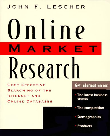 9780201489293: Online Market Research: Cost Effective Searching of the Internet and Online Databases