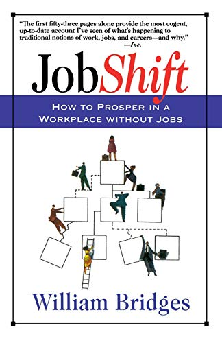 Jobshift How To Prosper In A Workplace Without Jobs