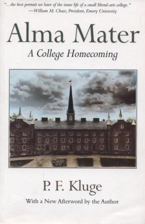 9780201489354: Alma Mater: A College Homecoming
